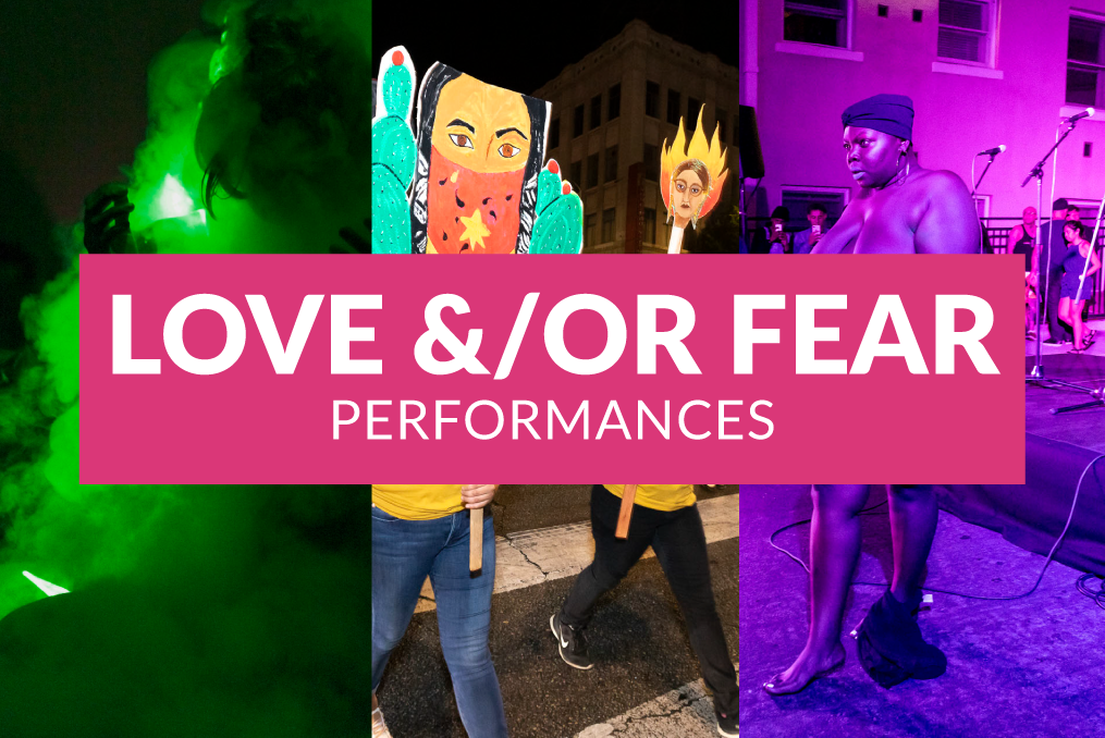 Love &/Or Fear - Performances link.
